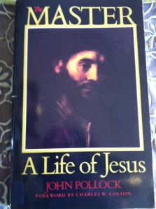 The Master, A Life of Jesus by John Pollock